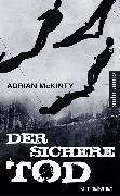 Cover-Bild zu Der sichere Tod (eBook) von McKinty, Adrian