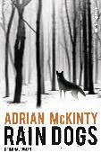 Cover-Bild zu Rain Dogs (eBook) von McKinty, Adrian