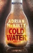 Cover-Bild zu Cold Water (eBook) von McKinty, Adrian
