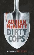 Cover-Bild zu Dirty Cops (eBook) von McKinty, Adrian