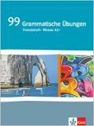 Cover-Bild zu 99 Grammatische Übungen Französisch (A2+)