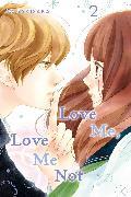 Cover-Bild zu Love Me, Love Me Not, Vol. 2 von Io Sakisaka