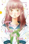 Cover-Bild zu Love Me, Love Me Not, Vol. 5 von Io Sakisaka