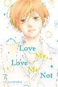 Cover-Bild zu Love Me, Love Me Not, Vol. 7 von Io Sakisaka