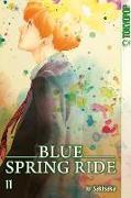 Cover-Bild zu Blue Spring Ride 11 von Sakisaka, Io
