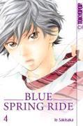 Cover-Bild zu Blue Spring Ride 04 von Sakisaka, Io