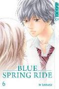 Cover-Bild zu Blue Spring Ride 06 von Sakisaka, Io