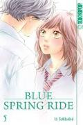 Cover-Bild zu Blue Spring Ride 05 von Sakisaka, Io