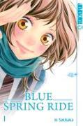 Cover-Bild zu Blue Spring Ride 01 von Sakisaka, Io