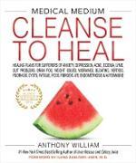 Cover-Bild zu Medical Medium Cleanse to Heal (eBook) von William, Anthony