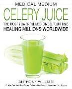 Cover-Bild zu Medical Medium Celery Juice von William, Anthony