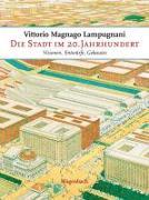 Cover-Bild zu Die Stadt im 20. Jahrhundert