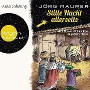 Cover-Bild zu Stille Nacht allerseits (Autorenlesung) (Audio Download) von Maurer, Jörg