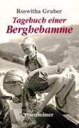Cover-Bild zu Tagebuch einer Berghebamme von Gruber, Roswitha