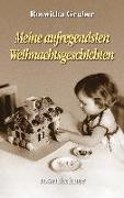 Cover-Bild zu Meine aufregendsten Weihnachtsgeschichten von Gruber, Roswitha
