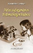 Cover-Bild zu Meine aufregendsten Weihnachtsgeschichten (eBook) von Gruber, Roswitha