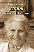 Cover-Bild zu Hanni - Eine Schweizer Bergbäuerin (eBook) von Gruber, Roswitha