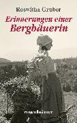 Cover-Bild zu Erinnerungen einer Bergbäuerin (eBook) von Gruber, Roswitha
