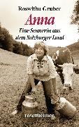Cover-Bild zu Anna - Eine Sennerin aus dem Salzburger Land (eBook) von Gruber, Roswitha