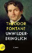 Cover-Bild zu Unwiederbringlich (eBook) von Fontane, Theodor