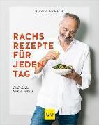 Cover-Bild zu Rachs Rezepte für jeden Tag von Rach, Christian