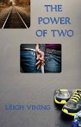 Cover-Bild zu Vining, Leigh: The Power of Two