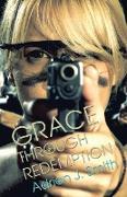 Cover-Bild zu Smith, Adrian J.: Grace Through Redemption