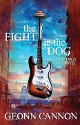 Cover-Bild zu Cannon, Geonn: The Fight in the Dog