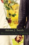Cover-Bild zu Smith, Adrian J.: Memoir in the Making