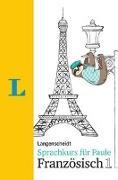 Cover-Bild zu Langenscheidt Sprachkurs für Faule Französisch 1 - Buch und MP3-Download von Schmaus, Fabienne