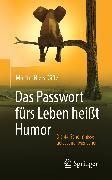 Cover-Bild zu Däfler, Martin-Niels: Das Passwort fürs Leben heißt Humor (eBook)