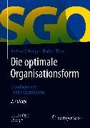 Cover-Bild zu Wenger, Andreas P.: Die optimale Organisationsform (eBook)