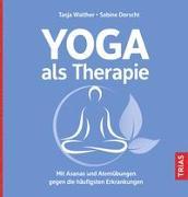 Cover-Bild zu Yoga als Therapie von Walther, Tasja