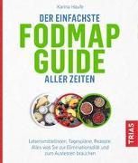 Cover-Bild zu Der einfachste FODMAP-Guide aller Zeiten von Haufe, Karina