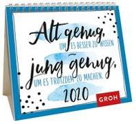 Cover-Bild zu Alt genug, um es besser zu wissen - jung genug, um es trotzdem zu machen 2020: Mini-Monatskalender