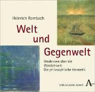 Cover-Bild zu Rombach, Heinrich: Welt und Gegenwelt