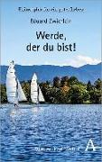 Cover-Bild zu Zwierlein, Eduard: Werde, der du bist!