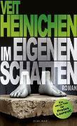 Cover-Bild zu Heinichen, Veit: Im eigenen Schatten