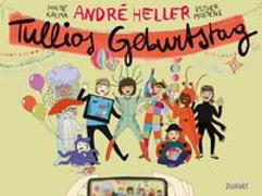 Cover-Bild zu Heller, André: Tullios Geburtstag