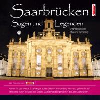 Cover-Bild zu Saarbrücken Sagen und Legenden