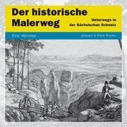 Cover-Bild zu Der historische Malerweg