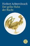 Cover-Bild zu Achternbusch, Herbert: Der gelbe Hahn der Nacht