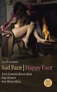 Cover-Bild zu Lauwers, Jan: Sad Face / Happy Face
