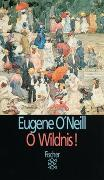 Cover-Bild zu O'Neill, Eugene: O Wildnis!