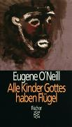 Cover-Bild zu O'Neill, Eugene: Alle Kinder Gottes haben Flügel