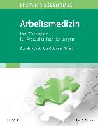 Cover-Bild zu ELSEVIER ESSENTIALS Arbeitsmedizin von Nowak, Dennis