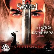 Cover-Bild zu Der Weg des Kämpfers - Samurai, (ungekürzt) (Audio Download) von Bradford, Chris