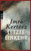 Cover-Bild zu Kertész, Imre: Letzte Einkehr