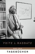 Cover-Bild zu Raddatz, Fritz J.: Tagebücher 2002 - 2012