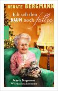 Cover-Bild zu Bergmann, Renate: Ich seh den Baum noch fallen